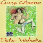 Gang Olsena - Dzika wolność_1