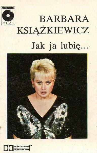 Barbara Książkiewicz - Jak ja lubię