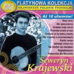 Seweryn Krajewski – Platynowa Kolekcja - Największe Polskie Przeboje