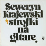 Seweryn Krajewski - Strofki Na Gitarę LP