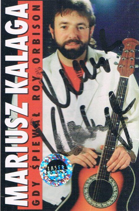Mariusz Kalaga - Gdy śpiewał Roy Orbison