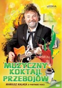 Mariusz Kalaga - Muzyczny Koktajl Przebojów DVD
