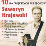 Seweryn Krajewski - 10 Największych Przebojów