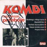Kombi - Największe Przeboje,