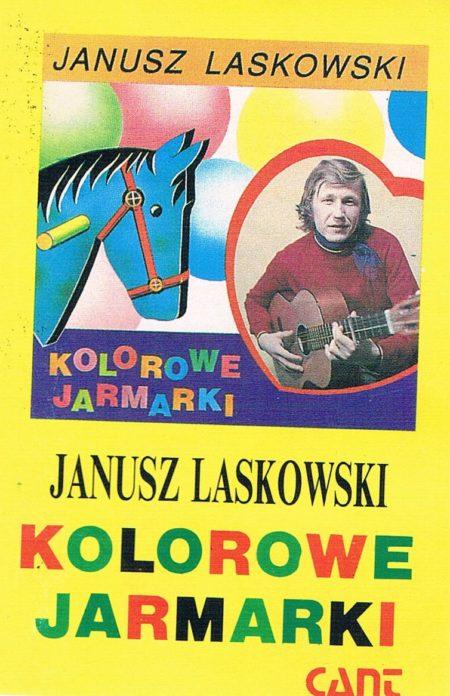 Janusz Laskowski - Kolorowe Jarmarki