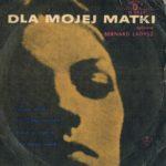 Bernard Ładysz - Dla Mojej Matki LP
