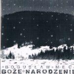 Bogusław Mec - Boże Narodzenie
