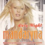 Mandaryna - Ev'ry Night