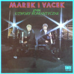 Marek I Vacek – Marek I Vacek Grają Utwory Romantyczne LP